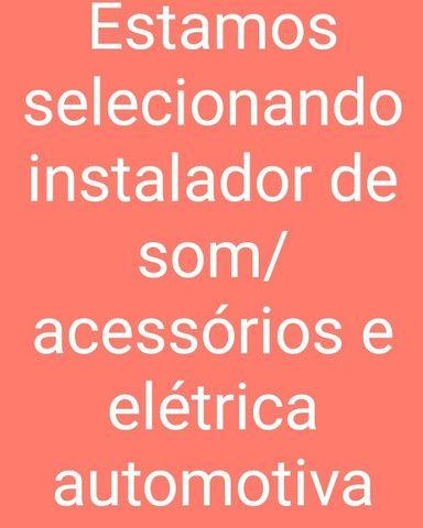 Instalador de som e acessorios