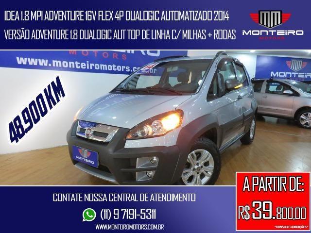 Fiat Idea 1.8 Mpi Adventure 16v Flex 4p Dualogic Automatizado Top de Linha 48.900 Km