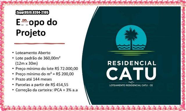 Loteamento Catu- Ligue e invista $$ - Foto 6
