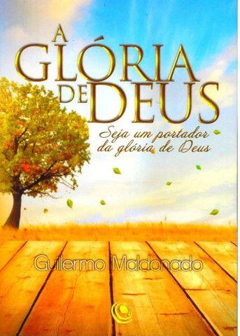 A Glória De Deus Guillermo Maldonado Novo Lacrado Da Editora