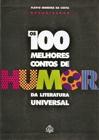 Os 100 Melhores Contos de Humor da Literatura Universal