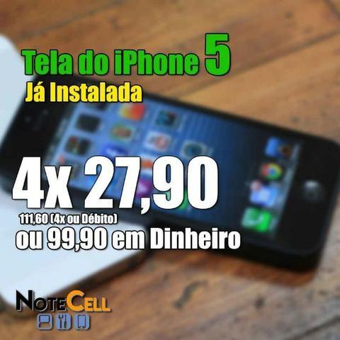 Tela iPhone 5 - Já instalada