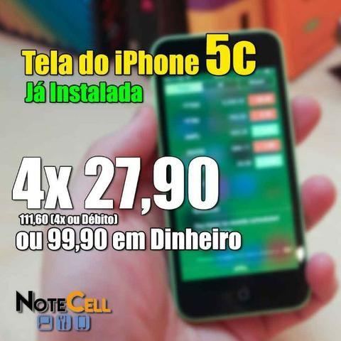 Tela iPhone 5c - Já Instalado!!!