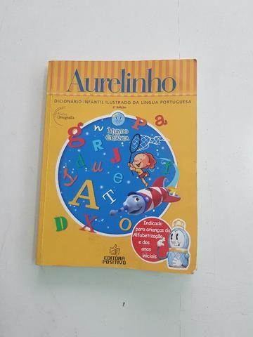 Dicionario Infantil Ilustrado Aurelinho 2ª e 4ª