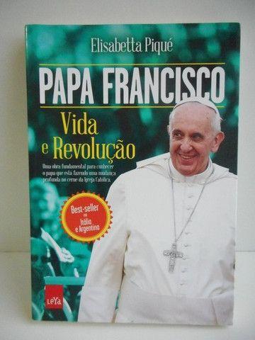 Papa Francisco - Vida E Revolucao - Elisabetta Piqué