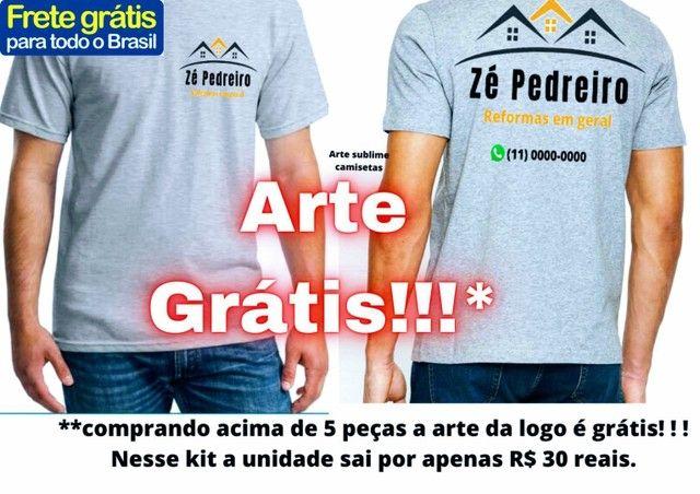 Camiseta para empresa apenas 30 reais com arte grátis