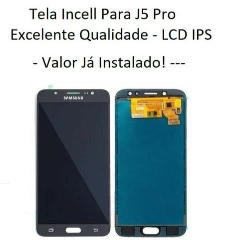 Tela / Display Para Samsung J5 Pro J530 Qualidade Incell -  Instalação em 30 Minutos!
