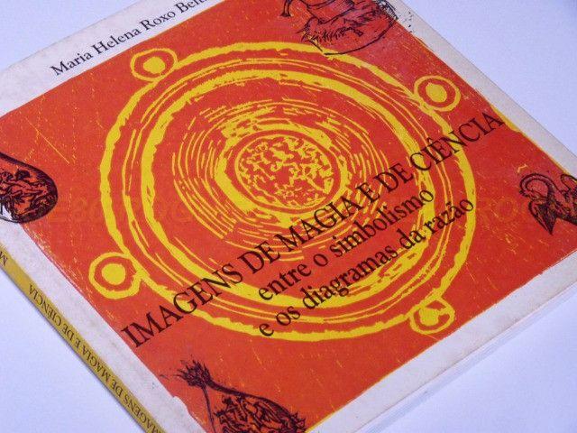 Imagens de Magia e de Ciência (Maria Helena Roxo Beltran)