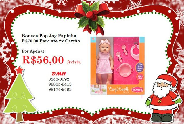 Boneca Pop Joy Papinha Presente Para sua Filha e com Otimo Preço de Natal