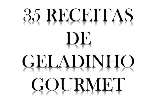 35 Receitas de Geladinho Gourmet