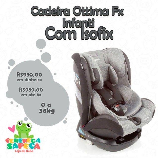 Cadeira Ottima Fx Infanti com Isofix