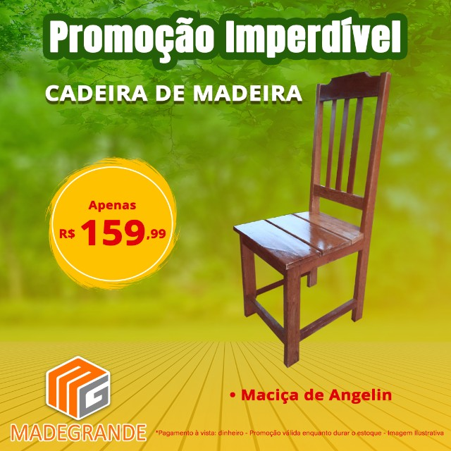 Promoção Cadeira de Madeira Maciça Nova