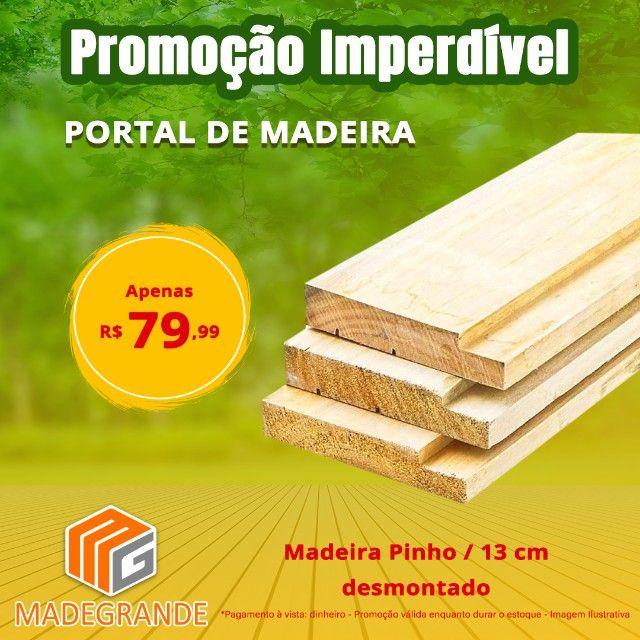 Promoção Portal ou Batente de Madeira