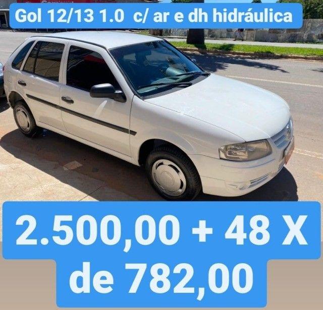 Gol 12/13 1.0 C/ Ar e Direção 2.500,00 mais 48x de 782,00