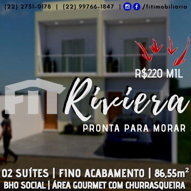 FIT-Casa duplex - 2 suites - porcelanato - otima localização - riviera !!!!!