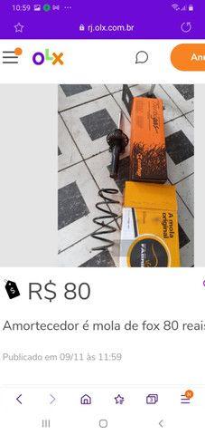 Amortecedor é mola fox 50 reais