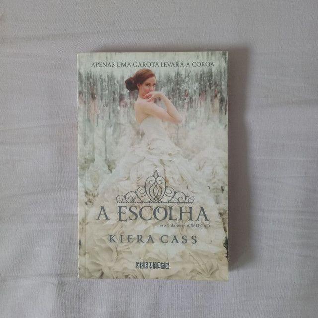 Livros - A Escolha e A Elite (Kiera Cass)