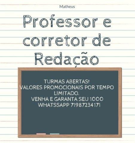 Correções e aulas com o Professor Especialista Matheus.