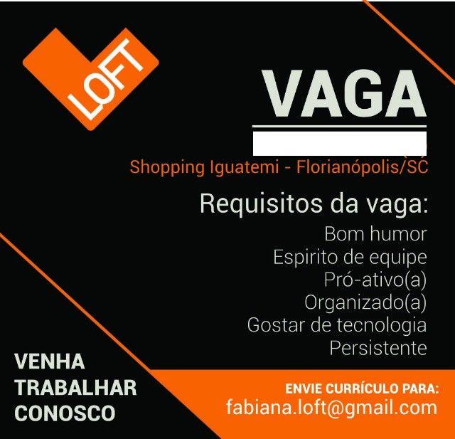 subgerente de loja - Loft Villa Romana Shopping