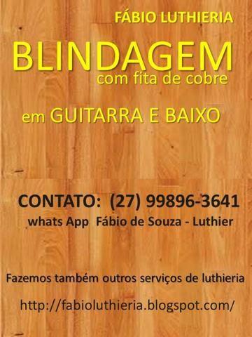 Blindagem Guitarra e Baixo - Luthier