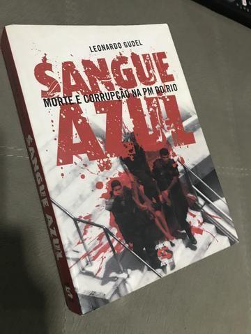 Livro: SANGUE AZUL - Morte e corrupção na PM do RJ