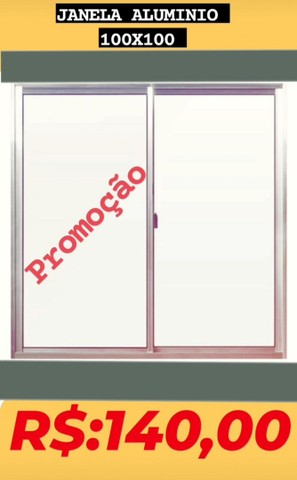 Promoção janela 100x100 e portas