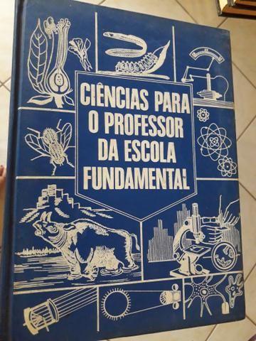 Coleção- CIÊNCIA PARA O PROFESSOR DA ESCOLA FUNDAMENTAL