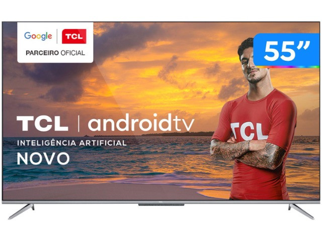 Smart TV 4K 55? TCL - Android Tv