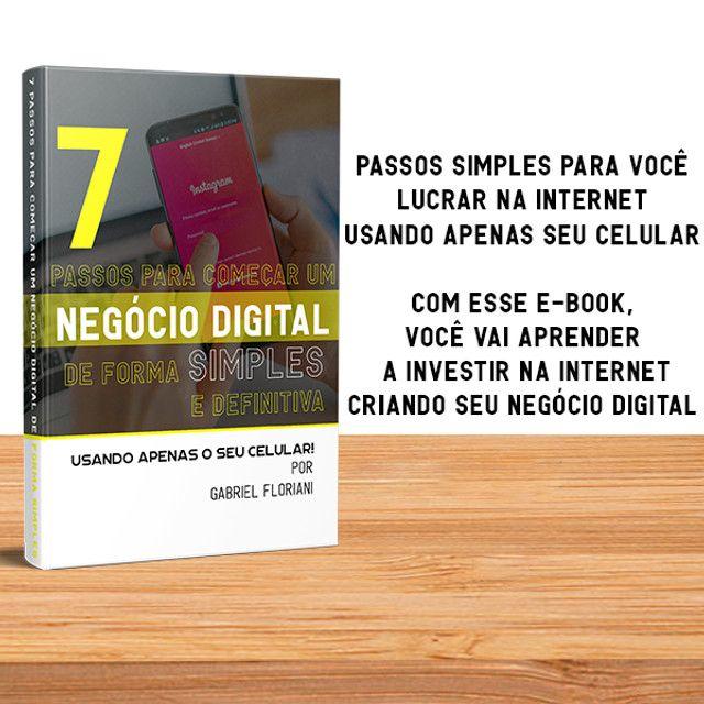 7 Passos para montar o seu negócio digital (Faço até R$ 125)