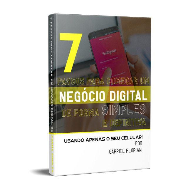 7 Passos para montar o seu negócio digital (Faço até R$ 125) - Foto 2