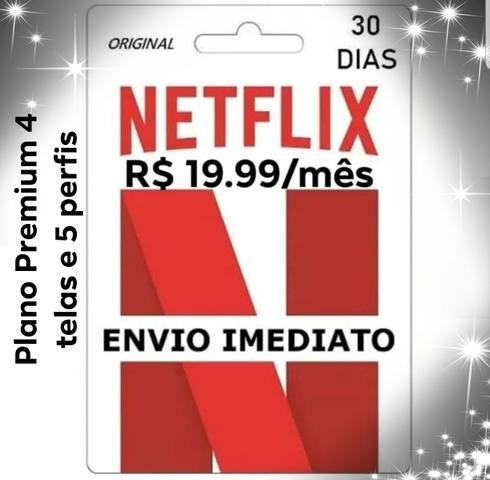PROMOÇÃO Netflix premium 4 telas apenas 19.99 mensal
