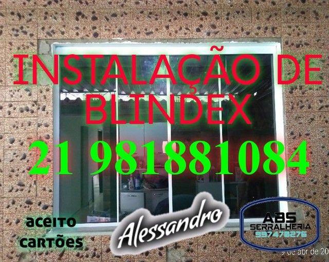 INSTALAÇÃO DE BLINDEX