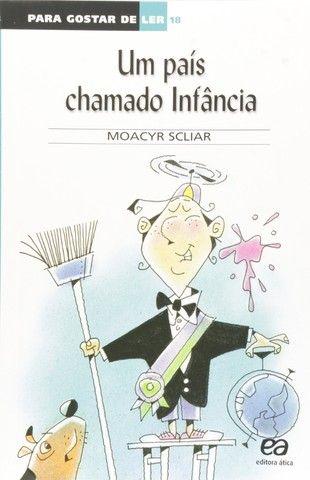 Livro- Um País Chamado Infância- de Moacyr Scliar 100% NOVO