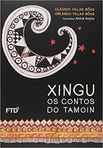 Livro- Xingu Os Contos do Tamoin- de Cláudio e Orlando Vilas Boas