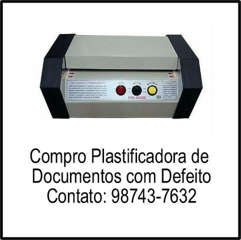 Plastificadora de documentos com defeito