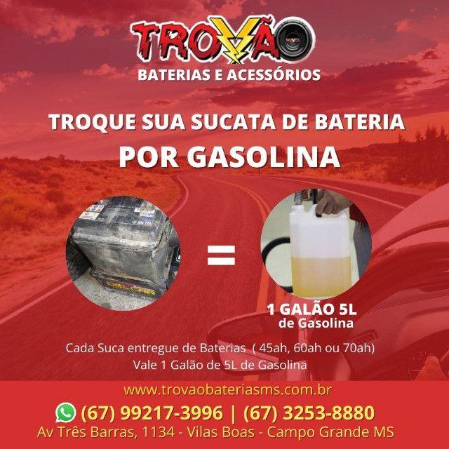 Troque sua Bateria velha por Gasolina