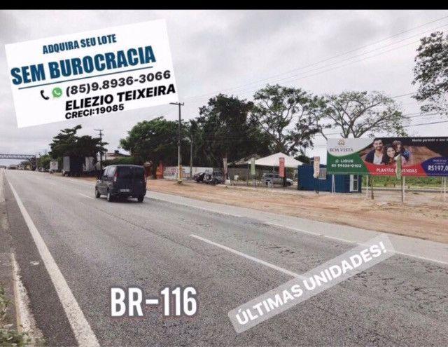 Loteamento as margens da BR-116, 10 minutos de Fortaleza! - Foto 2