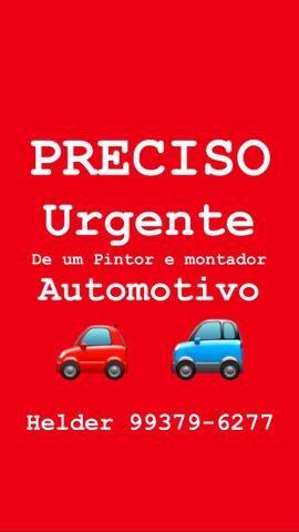 Preciso URGENTE DE PINTOR AUTOMOTIVO