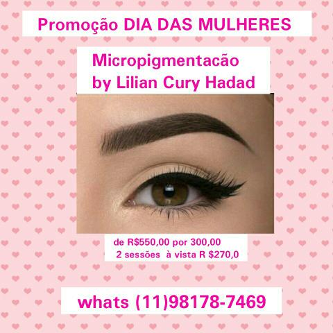 Promocão DIA DAS MULHERES #Micropigmentacao