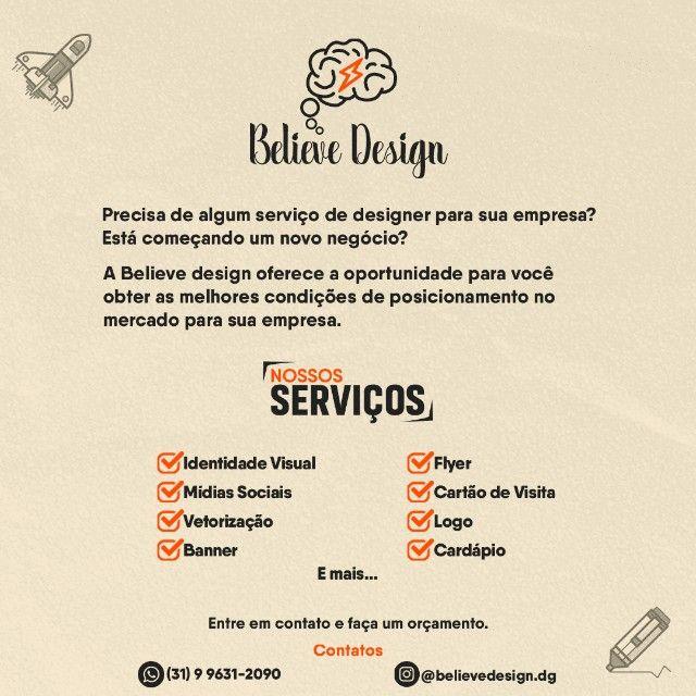 Believe Design - Design de qualidade para você.