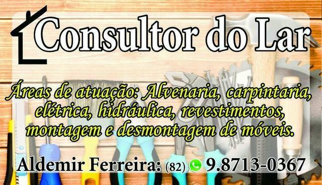 Montador de móveis/ Consultor do Lar / Tel.: (82) 98713-0367/ (82) 99629-1468