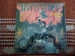 Battleaxe - Burn This Town - LP - Importado - Impecável