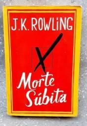 Livro Usado Morte Súbita, J. K. Rowling,  Ficção, Fantasia,