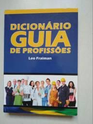 Livro Dicionário Guia De Profisões Leo Fraiman 2013