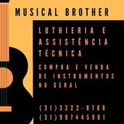 Luthieria especializada é na Musical Brother