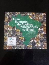 Título do anúncio: Guia Ilustrado de Abelhas Polinizadoras no Brasil