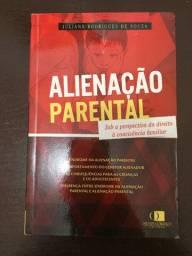Alienacao Parental- Sob a Perspectiva do Direito a Convivencia Familiar