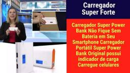 Carregador Super Forte