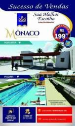 Condomínio Mônaco, Lotes a partir de 200m² (Últimos Lotes)