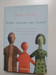 Livro Como Educar Meu Filho? Rosely Sayão